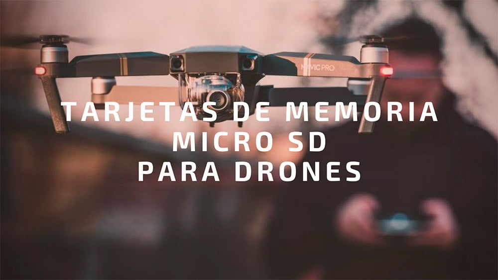 Las mejores tarjetas micro SD para Drones 🛸