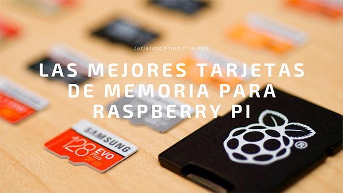 🥇 Las mejores tarjetas Micro SD para Raspberry Pi