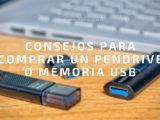 Sigue estos consejos antes de comprar un pendrive o memoria USB