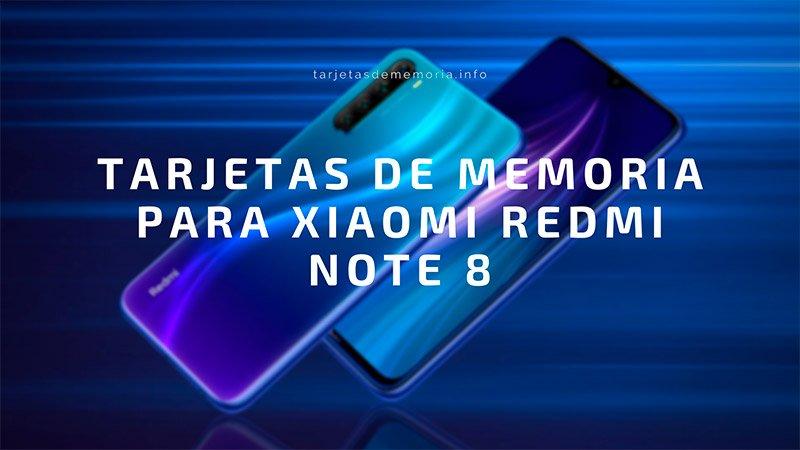 Tarjetas micro SD para tu Xiaomi Redmi Note 8 👌