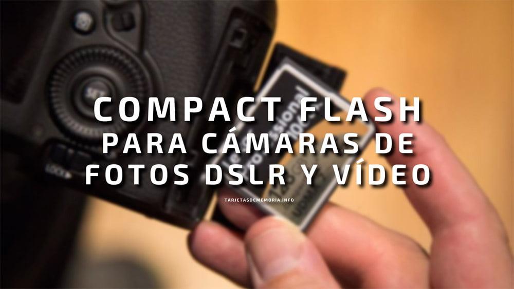 Las mejores tarjetas de memoria Compact Flash para cámaras reflex